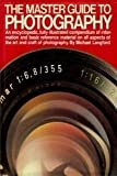 Master Guide to Photography (0394508734) by Langford, Michael