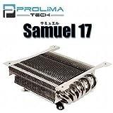 PROLIMA TECH 【HASWELL対応】 サミュエル17 Samuel 17 ロープロファイルCPUクーラー SAMUEL17