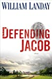 img - for Defending Jacob   [DEFENDING JACOB] [Hardcover] book / textbook / text book