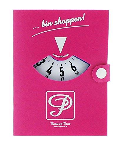 """Tussi on Tour Parkscheibe """"...bin shoppen"""" in pink - Geschenk für Frau"""