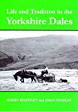 img - for Life and Tradition in the Yorkshire Dales book / textbook / text book