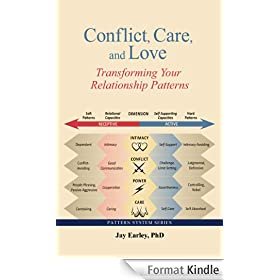 Conflict, Care, and Love: Transforming Your Relationship Patterns (English Edition)