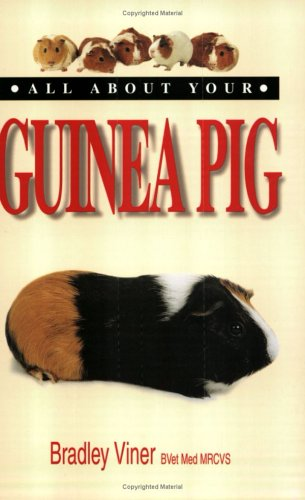 All About Your Guinea Pig (All About Your...Series)