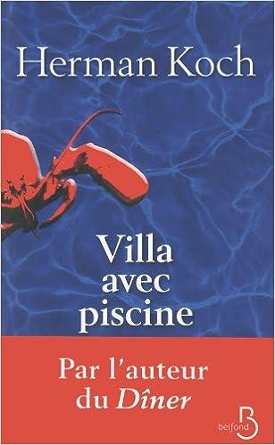 Villa avec piscine herman koch isabelle for Camping en espagne bord de mer avec piscine