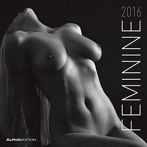 Feminine 2016 Women Girls Broschürenkalender 30 x 60 geöffnet schwarzweiß Erotikkalender PDF