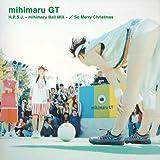 mihimaru GT「H.P.S.J.-mihimaru Ball MIX-」