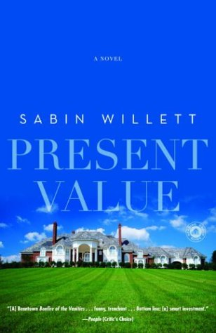 Present Value: A Novel, Sabin Willett