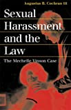 Sexual Harassment and the Law: The Mechelle Vinson Case (Landmark Law Cases and American Society)