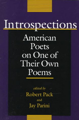 Introspections: American Poets on One of Their Own Poems (Bread Loaf Anthology)