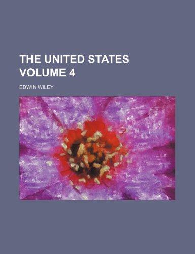 The United States Volume 4