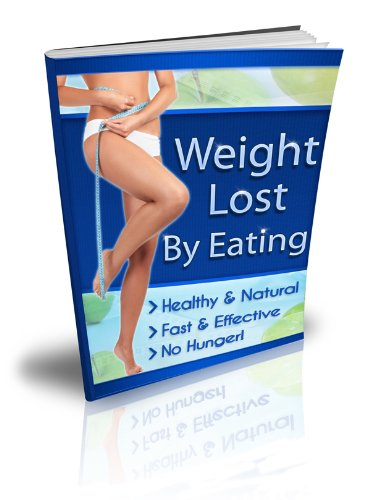 LOOSE WEIGHT BY EATING