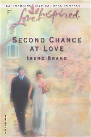 Second Chance at Love (The Mellow Years, Book 4) (Love Inspired #244), Brand,Irene