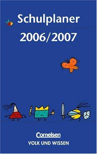 Schulplaner: Lehrerkalender 2006/2007: Mit zwei Lesebändchen und separatem Adress- und Telefonregister