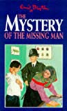 The Mystery Of The Missing Man (Five Find-outers & Dog)
