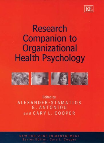 Research Companion to Organizational Health Psychology (New Horizons in Management)