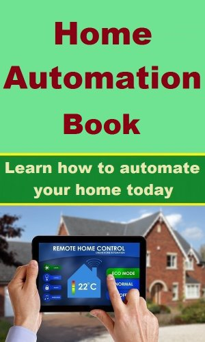 Home Automation Book - Learn How To Automate Your Home Today. front-148252