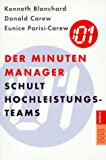 Der Minuten Manager schult Hochleistungs-Teams