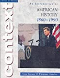Access to History Context: An Introduction to American History, 1860-1990