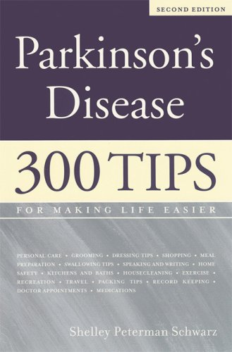 Parkinson's Disease 300 Tips for Making Life Easier