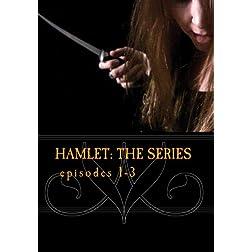 Hamlet: The Series episodes 1-3