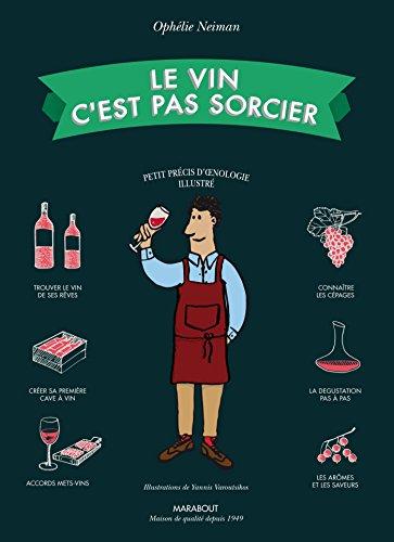 Le vin c'est pas sorcier – Nouvelle édition