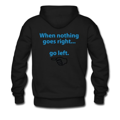 Spreadshirt, When Nothing Goes Right 1 (dd)++, Men's Hoodie, black, S