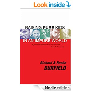 Raising Pure Kids: In an Impure World