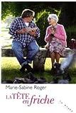 echange, troc Marie-Sabine Roger - La tête en friche