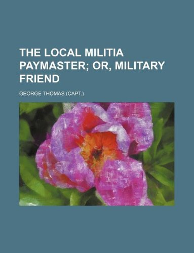 The local militia paymaster