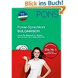 PONS Power-Sprachkurs Bulgarisch: Lernen Sie Bulgarisch in 4 Wochen. Buch mit 2 Audio-CDs