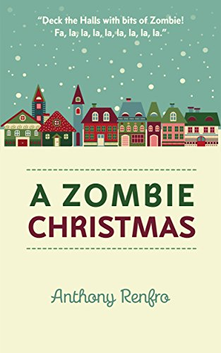 A Zombie Christmas (The Mike Beem Chronicles Book 1)