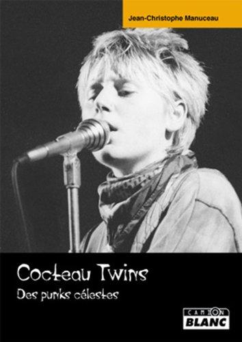 COCTEAU TWINS Des Punks célestes