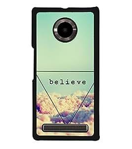 Believe 2D Hard Polycarbonate Designer Back Case Cover for YU Yuphoria :: YU Yuphoria YU5010