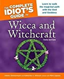 img - for The Complete Idiot's Guide to Wicca and Witchcraft (Paperback)--by Miria Liguana [2006 Edition] book / textbook / text book