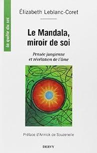 Le mandala miroir de soi pens e jungienne et r v lation for Le miroir de l ame