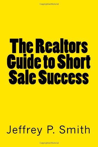 The Realtors Guide to Short Sale Success