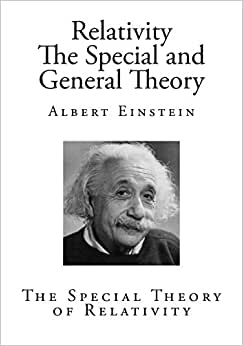 Einsteins special theory of relativity essay