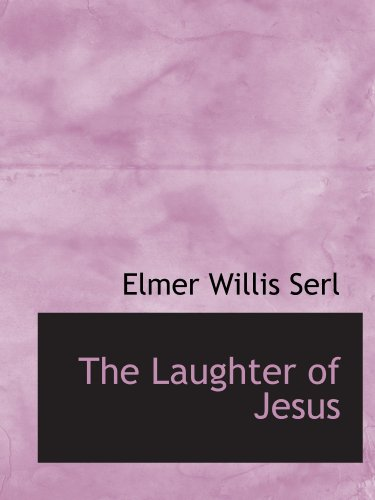 The Laughter of Jesus