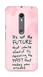 AMEZ its not the future that you are afraid of past Back Cover For Motorola Moto X Style