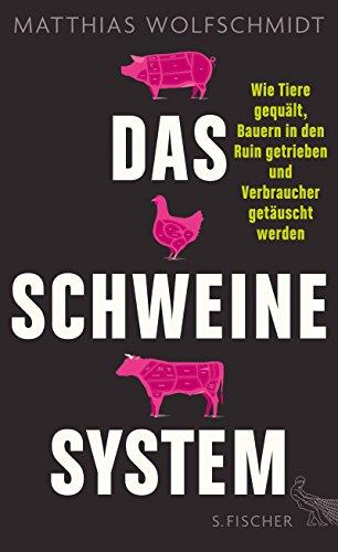 das-schweinesystem-wie-tiere-gequalt-bauern-in-den-ruin-getrieben-und-verbraucher-getauscht-werden-g