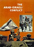 The Arab-Israeli Conflict (Cambridge History Programme Key Stage 4)