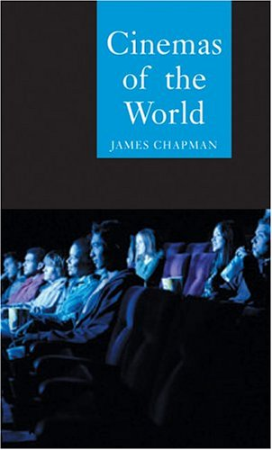 Cinemas of the World: Film and Society from 1895 to the...