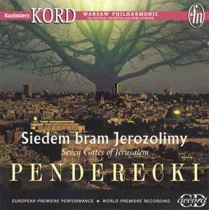 Penderecki - Seven Gates of Jerusalem