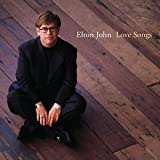 JOHN ELTON-LOVE SONGS (REMASTERED)