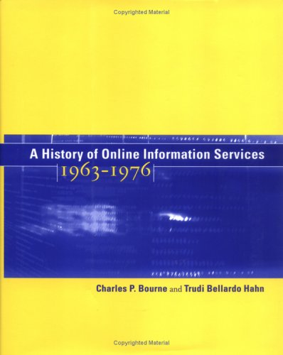 A History of Online Information Services, 1963-1976