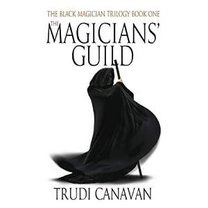 The Magicians' Guild  Black Magician Trilogy, Book 1