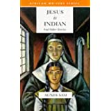 Jesus is Indian and Other Stories (African Writers Series)by Agnes Sam