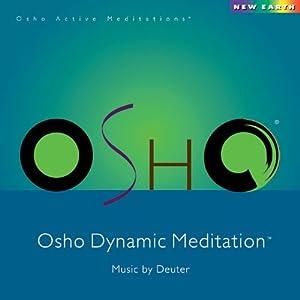 Osho Active Meditations - OSHO Dynamic Meditation - Amazon.com Music