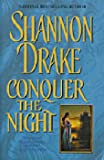 Conquer the Night (0739411063) by Shannon Drake