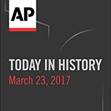Today in History: March 22, 2017 Radio/TV Program by Camille Bohannon
